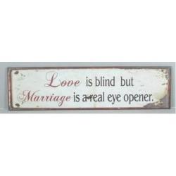 Metal sign - Love is blind