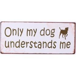 Metal sign -My Dog