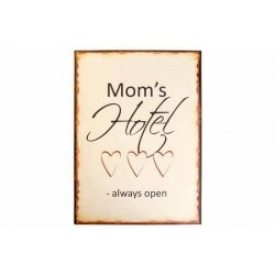 Metal sign - Mom's Hotel