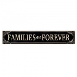 Metal sign – Families are Forever